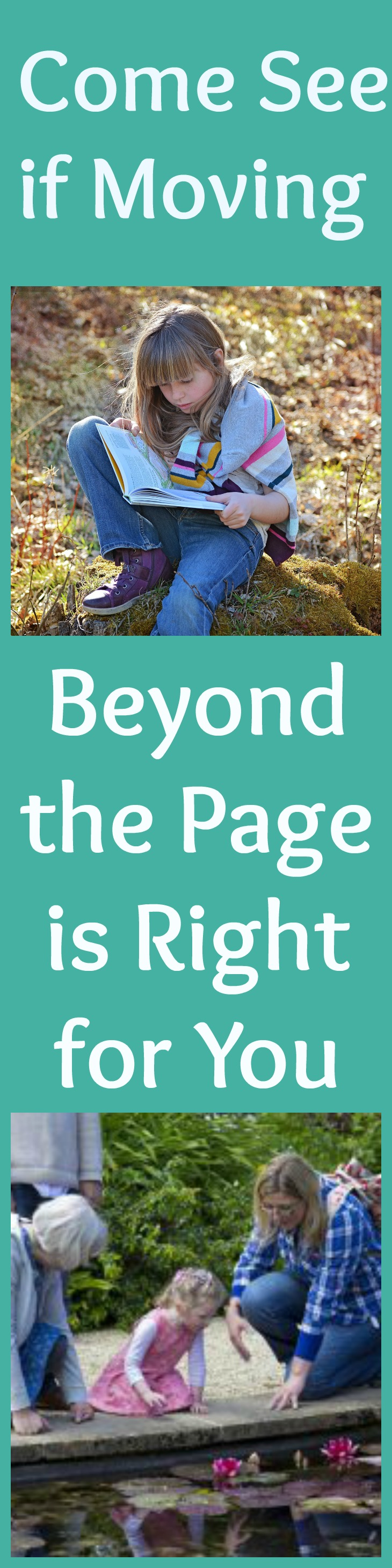 Moving Beyond the Page - Come See if This is Right for You